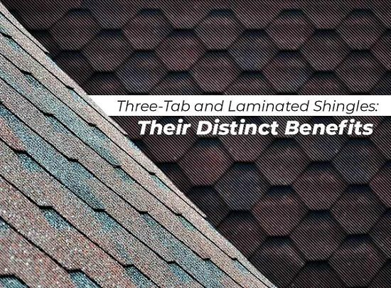 Three-Tab and Laminated Shingles: Their Distinct Benefits